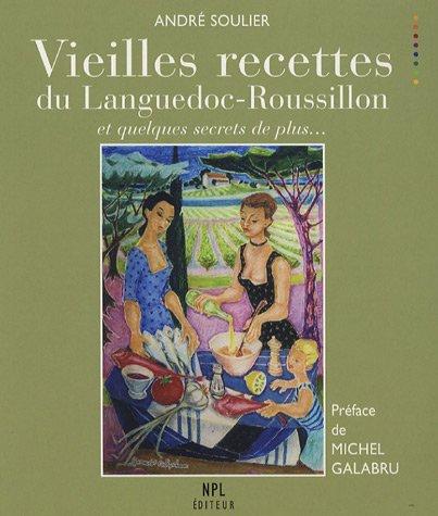 9782354140120: Vieilles recettes du Languedoc-Roussillon (French Edition)