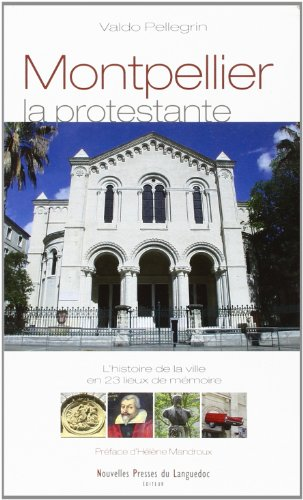 9782354140465: Montpellier la Protestante