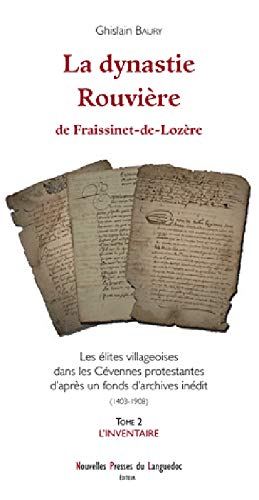9782354140670: La dynastie Rouvière : Tome 2, L'inventaire