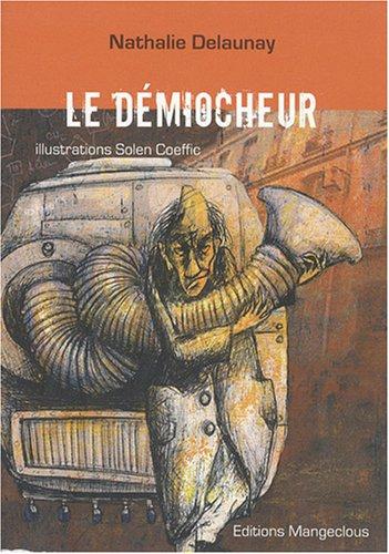 9782354150105: Le D�miocheur