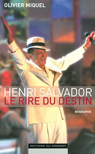 9782354170066: HENRI SALVADOR LE RIRE DU DESTIN
