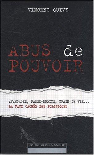 Abus de pouvoir: Vincent Quivy