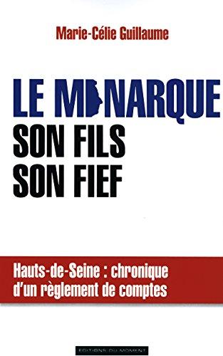 Le monarque, son fils, son fief: Guillaume, Marie-Célie