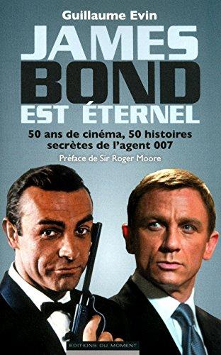 9782354171650: James Bond est éternel