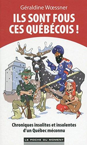 9782354174316: Ils sont fous ces Québécois !