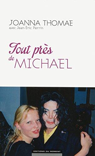 9782354174613: Tout près de Michael