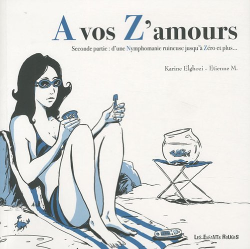 9782354190392: A vos Z'amours (French Edition)