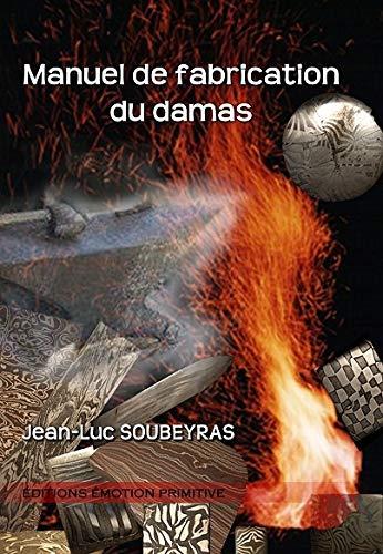 9782354221256: manuel de fabrication du Damas