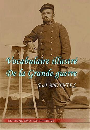 9782354221935: Vocabulaire illustré de la Grande Guerre (1914-1918)