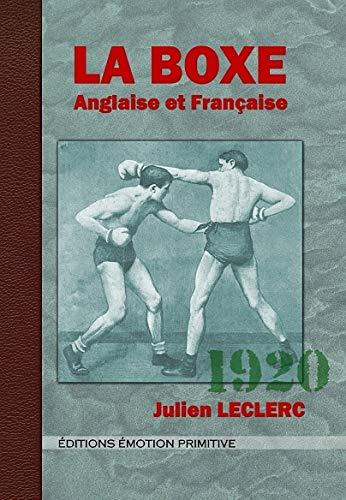9782354222468: La boxe anglaise et française