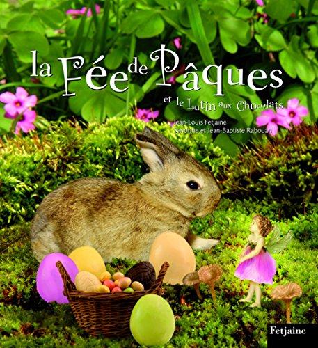 9782354250706: La Fée de Pâques et le Lutin aux Chocolats (French Edition)