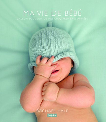 9782354250843: Ma vie de bebe (French Edition)