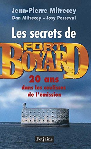 9782354251703: Les secrets de Fort Boyard (French Edition)