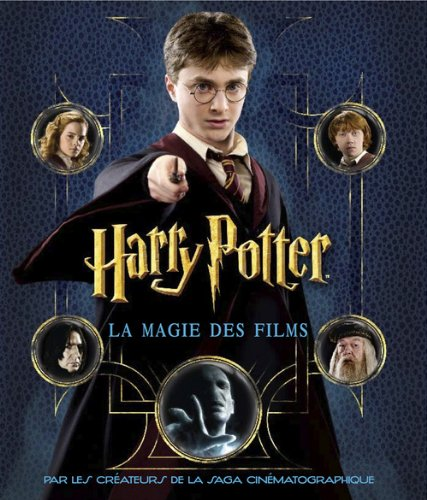 Harry Potter. La Magie Des Films. Le Scrapbook (French Edition) (2354251912) by Brian Sibley