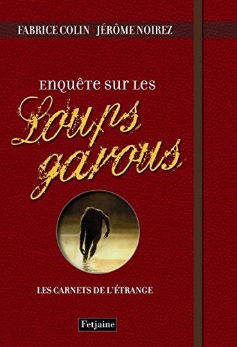 9782354252328: Enquête sur les Loups-garous (French Edition)