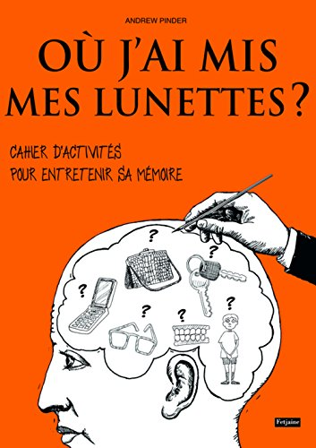 9782354252489: Où j'ai mis mes lunettes ? (French Edition)