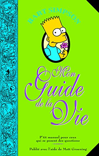 9782354252656: Bart Simpson : Mon guide de la vie