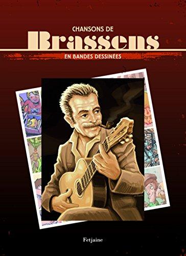 Chansons de Brassens en bandes dessinées: Céka; Mathieu Gabella;