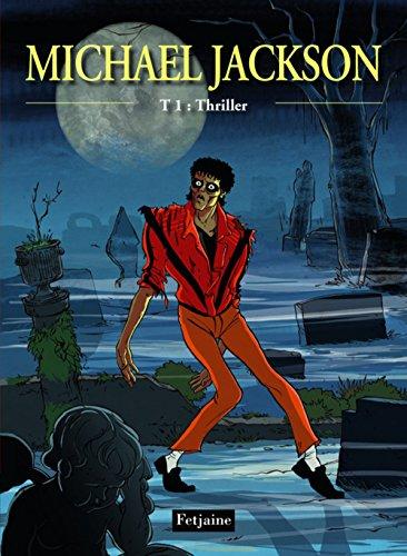 9782354253875: Michael Jackson t.1 ; thriller