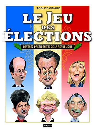 9782354253905: le jeu des élections