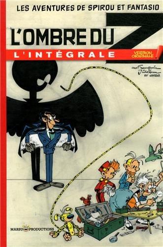 9782354260781: Les Aventures de Spirou et Fantasio : L'ombre du Z : L'intégrale