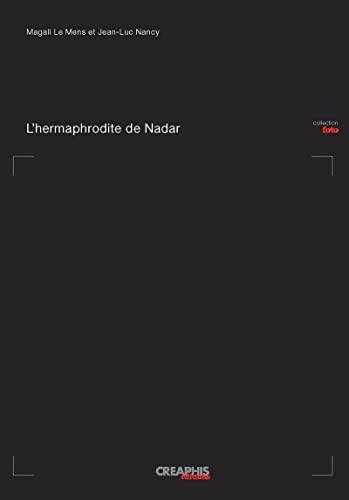 9782354280253: l'hermaphrodite de Nadar