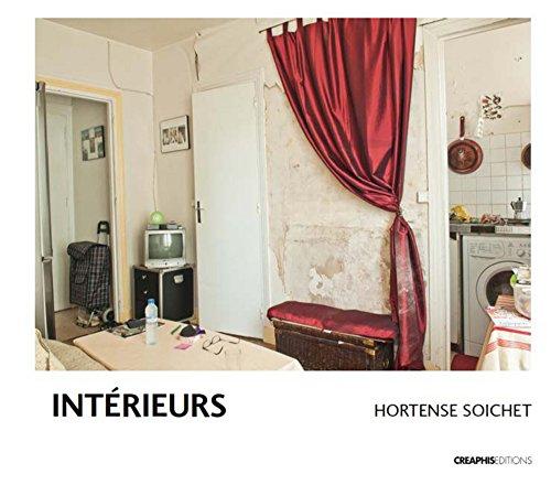 Interieurs (French Edition): Soichet Hortense