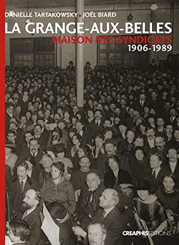 La Grange-aux-Belles (French Edition): Biard Joelle (Dir)/