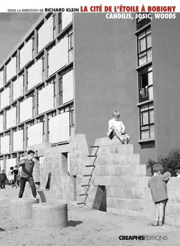 9782354280826: La cité de l'Etoile à Bobigny : Un modèle de logement social : Candilis, Josic, Woods