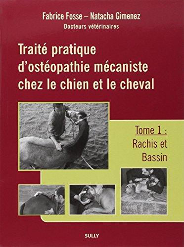 9782354320065: Traite pratique d'osteopathie mecaniste chez le chien et le cheval (French Edition)