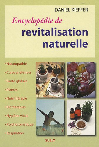 9782354320355: Encyclopédie de Revitalisation naturelle (French Edition)