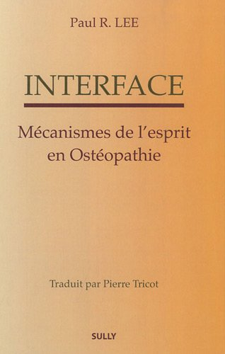 Interface (French Edition) (2354320507) by Paul Lee