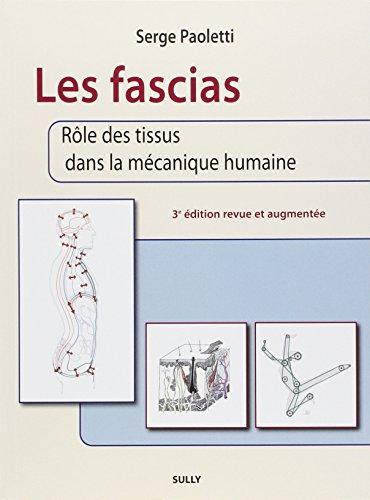 9782354320546: Les fascias : Rôle des tissus dans la mécanique humaine