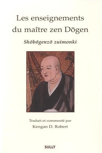 9782354320898: Les enseignements du ma�tre zen D�gen : Sh�b�genz� Zuimonki