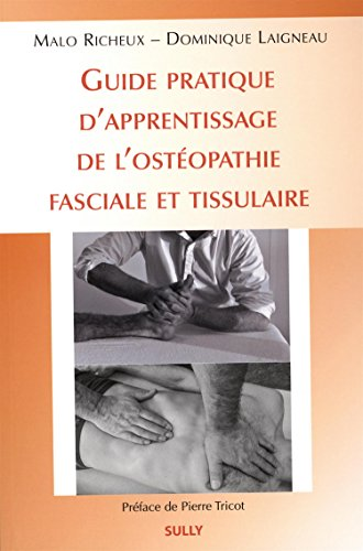 9782354321369: Guide d'apprentissage de l'ost�opathie fasciale et tissulaire