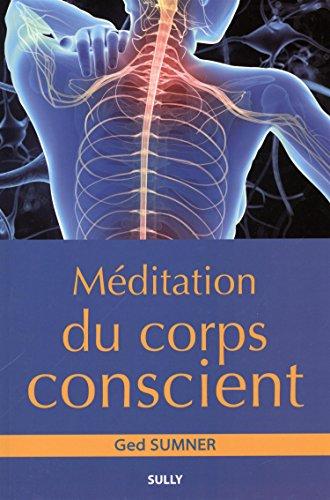 9782354321468: Méditation du corps conscient