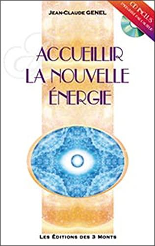 Accueillir la Nouvelle Énergie: Jean-Claude Genel
