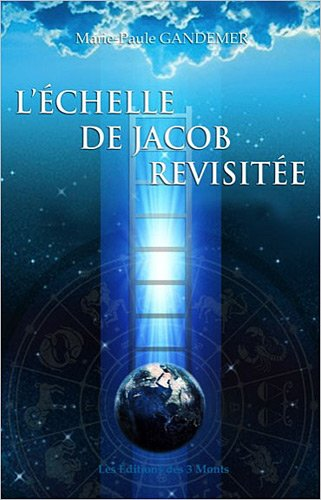 9782354360627: L'�chelle de Jacob revisit�e