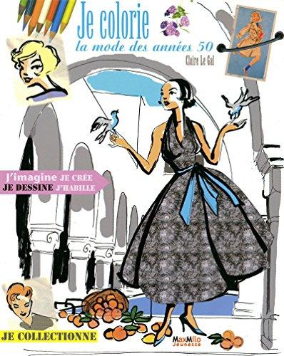 9782354380342: Je colorie la mode des années 50 (French Edition)