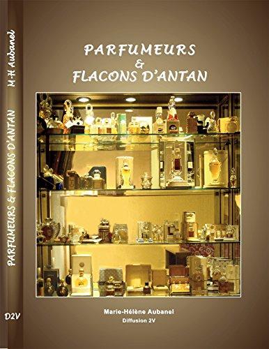 9782354460136: PARFUMEURS & FLACONS D'ANTAN