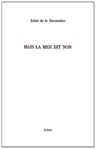 MAIS LA MER DIT NON: HERONNIERE EDITH DE