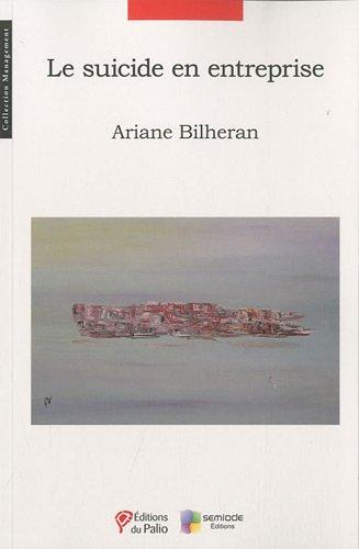SUICIDE EN ENTREPRISE (LE): BILHERAN ARIANE