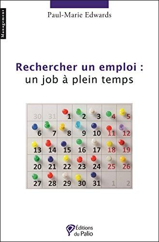 9782354490607: Rechercher un Emploi un Job a Plein Temps