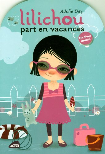 9782354500139: Lilichou part en vacances (French Edition)