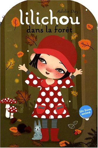 9782354500252: Lilichou dans la foret (French Edition)
