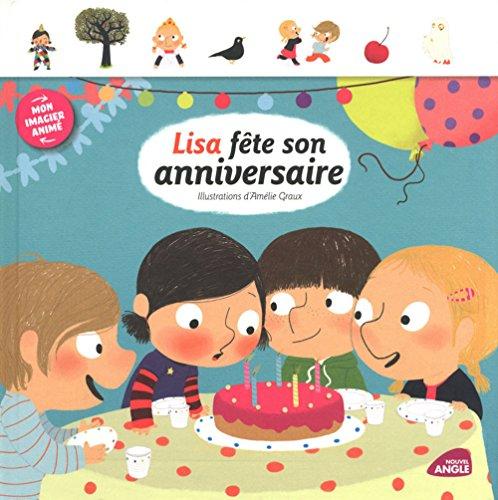 9782354501112: Lisa fête son anniversaire (French Edition)
