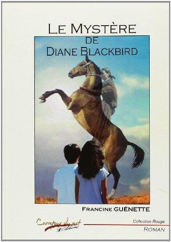 9782354510138: Le Mystere de Diane Blackbird