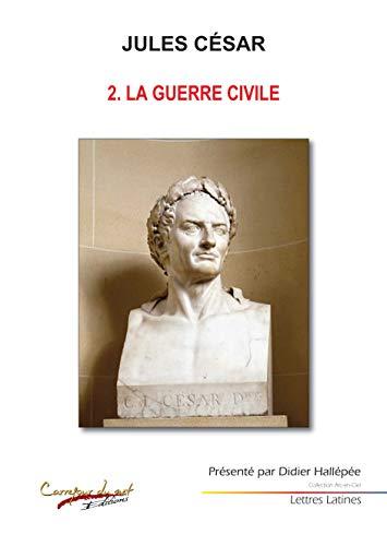 9782354511098: Jules César : Tome 2, La guerre civile (Arc-en-ciel)