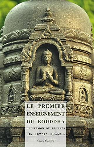 9782354540173: Le premier enseignement du Bouddha