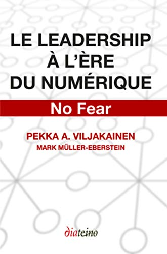 9782354560768: Le leadership � l'�re du num�rique : No fear